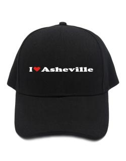I Love Asheville Baseball Cap