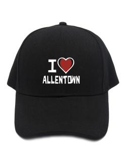 I Love Allentown Baseball Cap