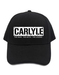 Carlyle : The Man - The Myth - The Legend Baseball Cap