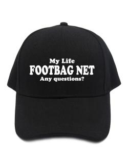 My Life Is Footbag Net ... Any Questions ? Baseball Cap