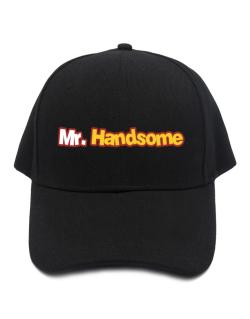 Mr. Handsome Baseball Cap