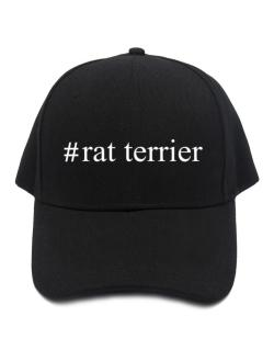 #Rat Terrier - Hashtag Baseball Cap