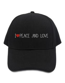 I love Peace And Love cool style Baseball Cap