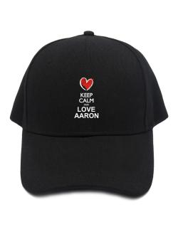 Keep calm and love Aaron chalk style Baseball Cap