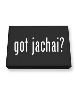 Got Jachai? Canvas square