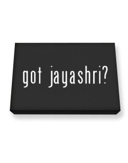 Got Jayashri? Canvas square