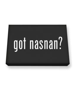 Got Nasnan? Canvas square
