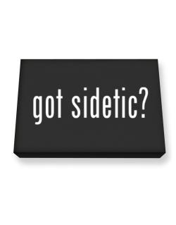 Got Sidetic? Canvas square