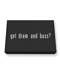 Got Drum And Bass? Canvas square