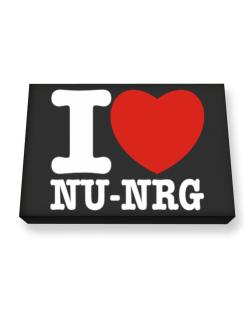I Love Nu Nrg Canvas square