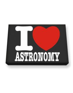 I Love Astronomy Canvas square