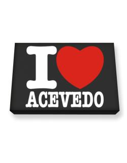 I Love Acevedo Canvas square