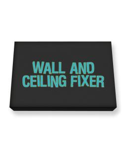 Wall And Ceiling Fixer Canvas square