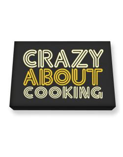 Crazy About Cooking Canvas square