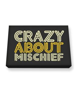 Crazy About Mischief Canvas square