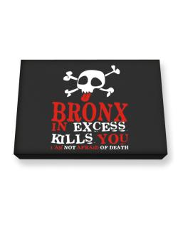 Bronx In Excess Kills You - I Am Not Afraid Of Death Canvas square