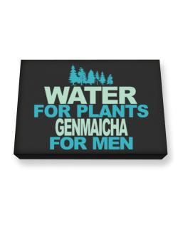 Water For Plants, Genmaicha For Men Canvas square