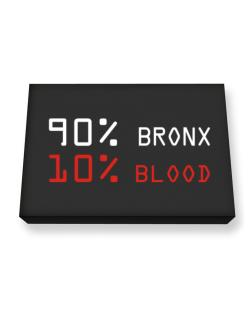 90% Bronx 10% Blood Canvas square