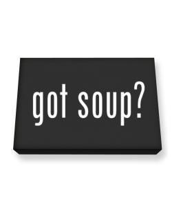 Got Soup ? Canvas square