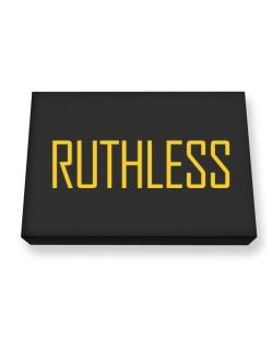 Ruthless - Simple Canvas square