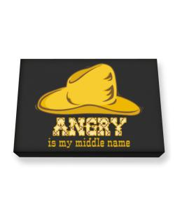Angry Is My Middle Name Canvas square