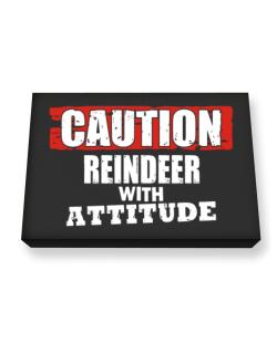 Caution - Reindeer With Attitude Canvas square