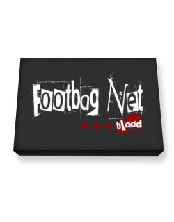 Footbag Net Is In My Blood Canvas square