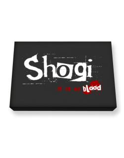 Shogi Is In My Blood Canvas square