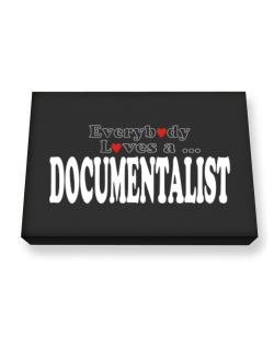 Everybody Loves A Documentalist Canvas square