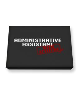 Administrative Assistant With Attitude Canvas square