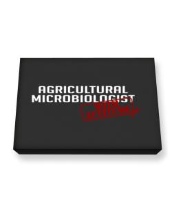 Agricultural Microbiologist With Attitude Canvas square