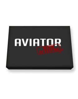 Aviator With Attitude Canvas square
