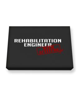 Rehabilitation Engineer With Attitude Canvas square
