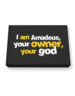 I Am Amadeus Your Owner, Your God Canvas square