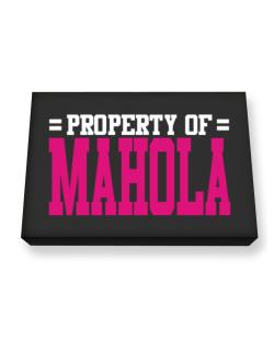 Property Of Mahola Canvas square