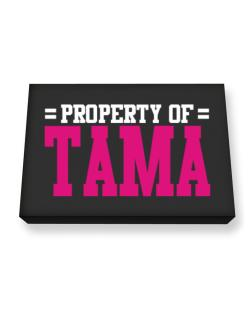 Property Of Tama Canvas square