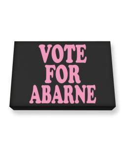 Vote For Abarne Canvas square