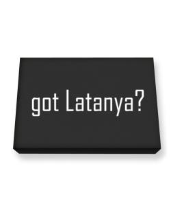 Got Latanya? Canvas square