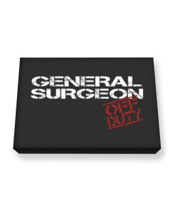 General Surgeon - Off Duty Canvas square