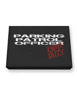 Parking Patrol Officer - Off Duty Canvas square