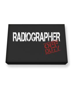 Radiographer - Off Duty Canvas square