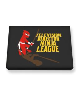 Television Director Ninja League Canvas square