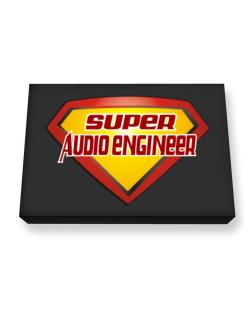 Super Audio Engineer Canvas square
