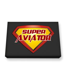 Super Aviator Canvas square