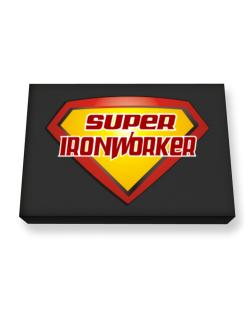 Super Ironworker Canvas square