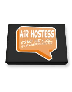 """"""" Air Hostess """"  Adventure with pay Canvas square"""