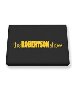 The Robertson Show Canvas square