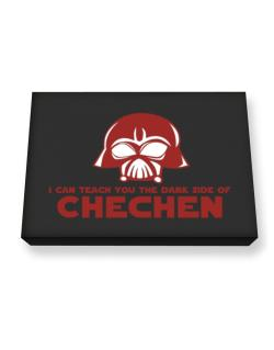 I Can Teach You The Dark Side Of Chechen Canvas square