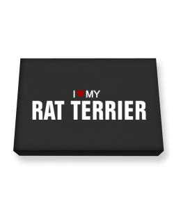 I Love My Rat Terrier Canvas square