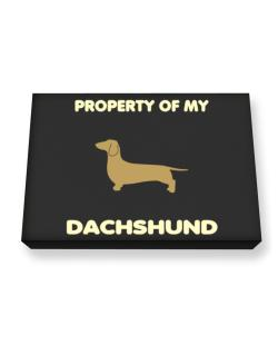 Property Of My Dachshund Canvas square